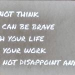 Brave (Brene Brown Quote) 16x20 $100